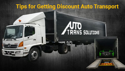 Tips for Getting Discount Auto Transport